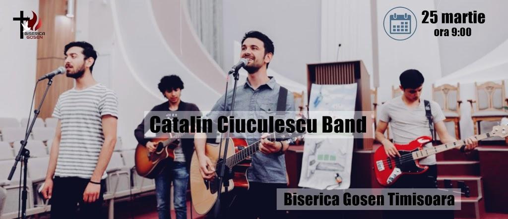 Catalin Ciuculescu Band la Biserica Gosen Timisoara