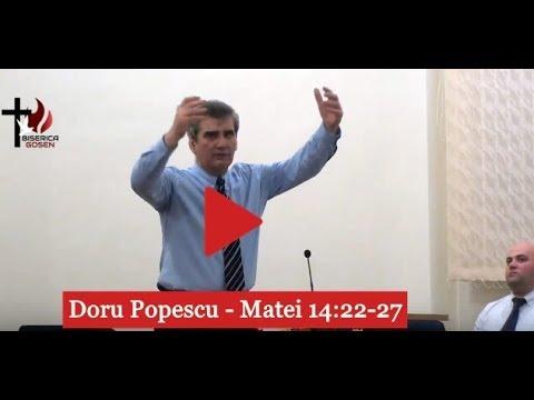 Doru Popescu – Matei 14:22-27